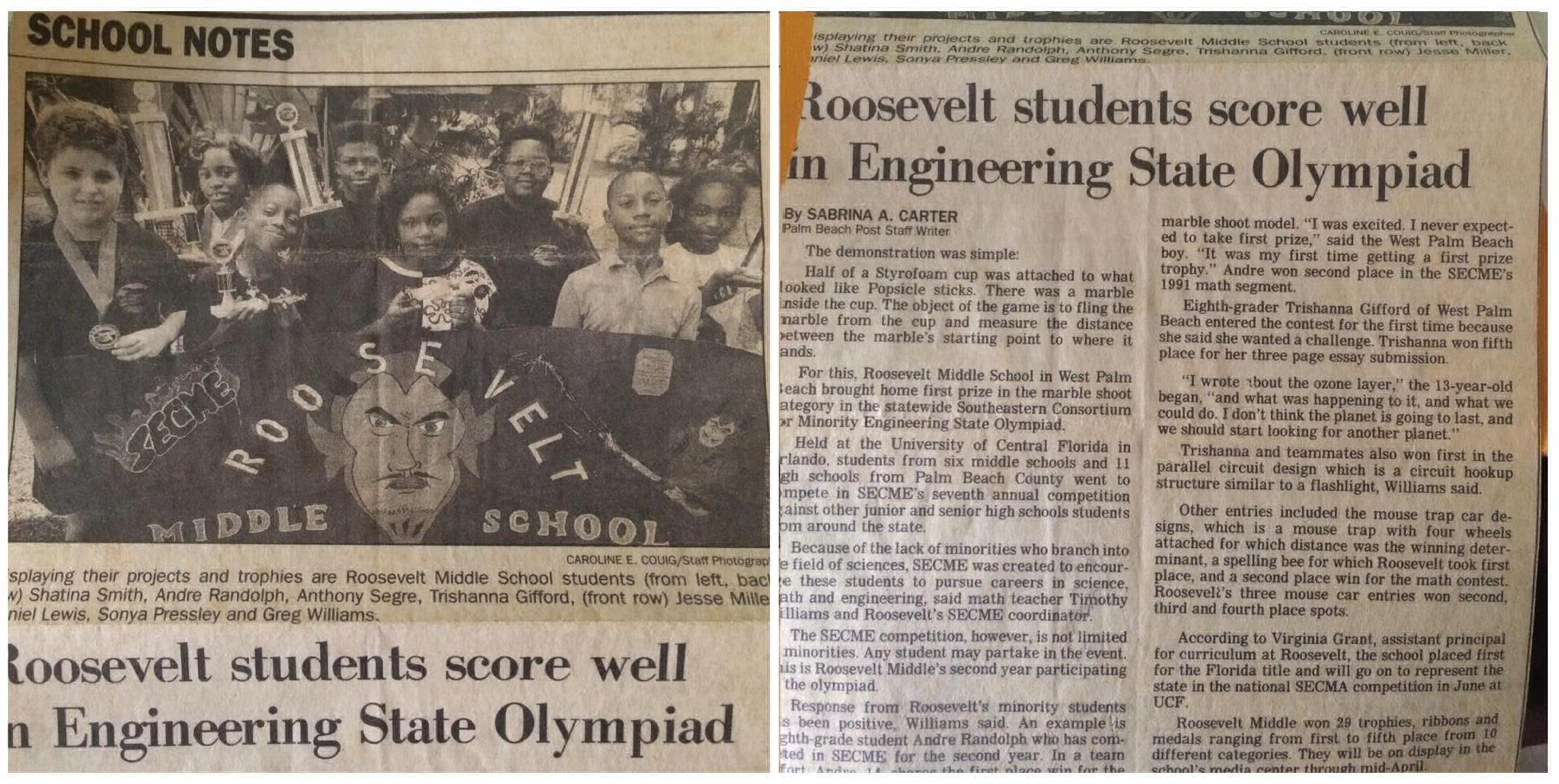 #STEM...It is Mr. Williams who encouraged me to give SECME a try and I never forgot that feeling we experienced in 1992 as state champions...and since that time I've remained a lover and worker of the information technology field. Mr. Timothy Williams, is forever in my memory. Roosevelt Middle had a superb math teacher!